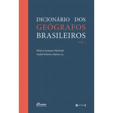 Dicionário dos geógrafos brasileiros - Volume 2