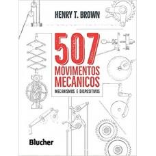 507 Movimentos Mecânicos: Mecanismos e Dispositivos