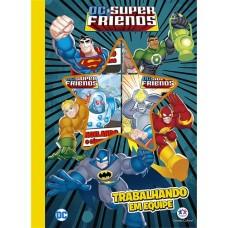 DC super friends: Trabalhando em equipe
