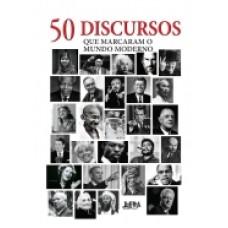 50 Discursos que marcaram o mundo moderno