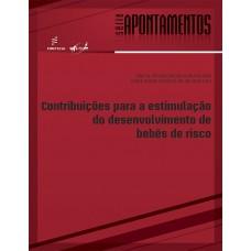 Contribuições para a estimulação do desenvolvimento de bebês de risco