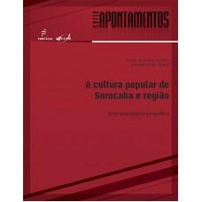 A cultura popular de Sorocaba e região: uma abordagem geográfica
