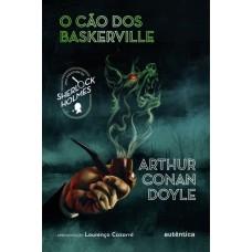 Cão dos Baskerville, O (Apresentação Lourenço Cazarré)