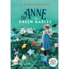 Anne de Green Gables  (Texto integral - Clássicos Autêntica)