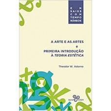 Arte e as artes e a primeira introdução à teoria estética, A