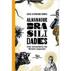 Almanaque brasilidades: Um inventário do Brasil popular
