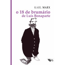 18 de brumário de Luís Bonaparte, O