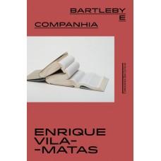 Bartleby e companhia