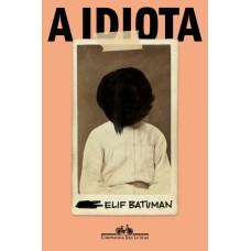 Idiota, A