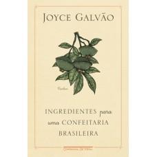 Ingredientes de uma confeitaria brasileira