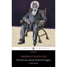 Narrativa da vida de Frederick Douglas e outros textos