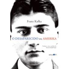 Desaparecido Ou Amerika, O