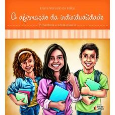 Afirmação da individualidade, A: Puberdade e adolescência