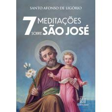 7 Meditações sobre São José