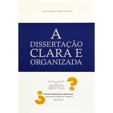Dissertação clara e organizada, A