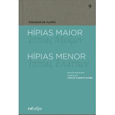 Diálogos de Platão: Hípias Maior - Hípias Menor