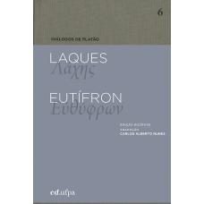 Diálogos de Platão: Laques - Eutífron