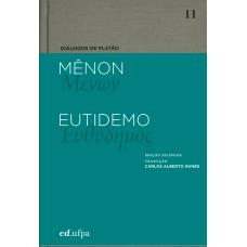 Diálogos de Platão: Mênon - Eutidemo