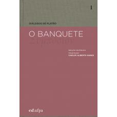 Diálogos de Platão: O Banquete