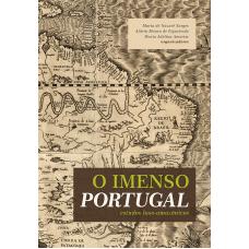 Imenso Portugal, O: Estudos Luso-Amazônicos