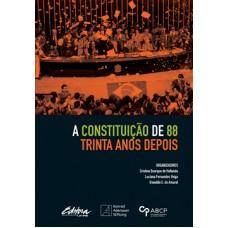 Constituição de 88 trinta anos depois, A
