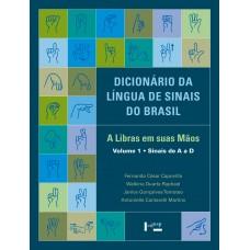 Dicionário da Língua de Sinais do Brasil: a Libras em Suas Mãos. 3 Volumes