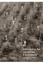 Emancipação, Inclusão e Exclusão: Desafios do Passado e do Presente