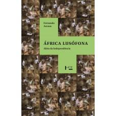 África Lusófona: Além da Independência
