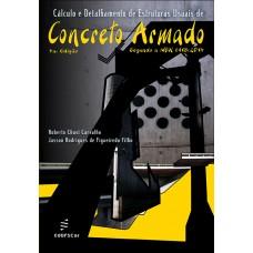 Cálculo e detalhamento de estruturas usuais de concreto armado: segundo a NBR 6118:2014 – 4a edição