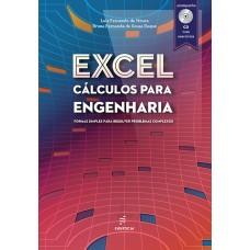 Excel: cálculos para Engenharia – formas simples para resolver problemas complexos