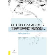 Geoprocessamento e recursos hídricos: aplicações práticas
