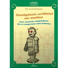 Inteligência artificial no ensino: como construir computadores que se comportam como humanos