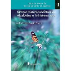 Síntese estereosseletiva de alcalóides e n-heterociclos