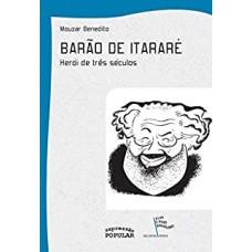 Barão de Itararé: herói de três séculos