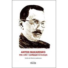 Anton Makarenko: vida e obra
