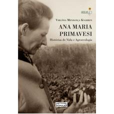 Ana Maria Primavesi: Histórias de vida e agroecologia