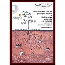Biocenose do solo na produção vegetal e deficiências minerais em culturas, A