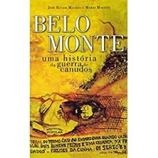 Belo monte: uma história da guerra de canudos