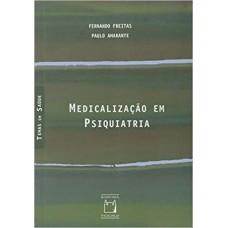 Medicalização em psiquiatria