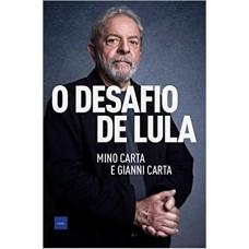 Desafio de Lula, O