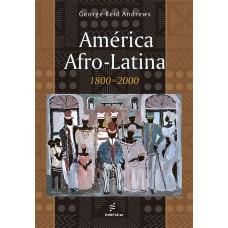 América Afro-Latina – 1800- 2000