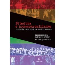 Ditadura e homossexualidades: repressão, resistência e a busca da verdade