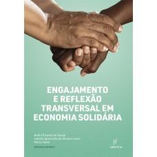 Engajamento e reflexão transversal em economia solidária