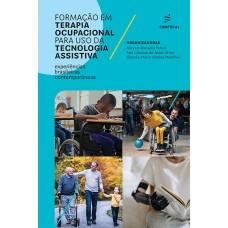 Formação em Terapia Ocupacional para uso da Tecnologia Assistiva: experiências brasileiras contemporâneas