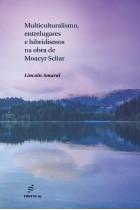 Multiculturalismo, entrelugares e hibridismos na obra de Moacyr Scliar