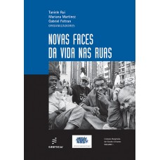 Novas faces da vida nas ruas