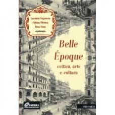 Belle époque: crítica, arte e cultura