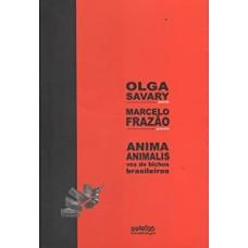 Anima Animalis: Voz de Bichos Brasileiros