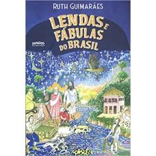 Lendas e fábulas do Brasil