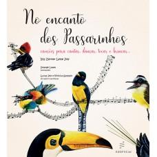 No encanto dos passarinhos: canções para cantar, dançar, tocar e brincar